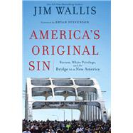 America's Original Sin by Wallis, Jim, 9781587433429