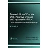 Reversibility of Chronic Disease and Hypersensitivity,Volume 2: The Effects of Environmental Pollutants on the Organ System by Rea; William J., 9781439813430