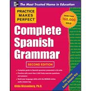 Practice Makes Perfect Complete Spanish Grammar, 2nd Edition by Nissenberg, Gilda, 9780071763431