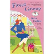 Florist Grump by Collins, Kate, 9780451473431