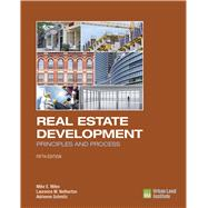 Real Estate Development: Principles and Process by Miles, Mike E.; Netherton, Laurence M.; Schmitz, Adrienne, 9780874203431