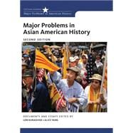 Major Problems in Asian American History by Kurashige, Lon; Yang, Alice, 9781285433431