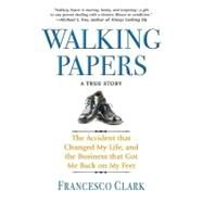 Walking Papers by Clark, Francesco, 9781401323431