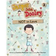 Not In Love by Adderson, Caroline; Clanton, Ben, 9781771383431