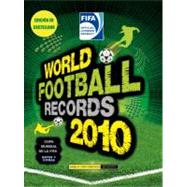 WORLD FOOTBALL RECORDS 2010 (Spanish) by Radnedge, Keir, 9780307393432