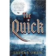 The Quick by Owen, Lauren, 9780812983432