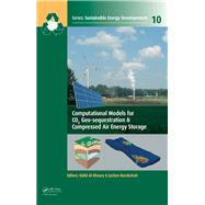 Computational Models for CO2 Geo-sequestration & Compressed Air Energy Storage by Al-Khoury; Rafid, 9781138073432