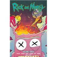 Rick and Morty 3 by Fowler, Tom; Cannon, C. J.; Ribon, Pamela; Ellerby, Marc; Hill, Ryan (CON), 9781620103432