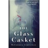 The Glass Casket by Templeman, McCormick, 9780385743433