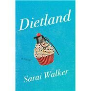 Dietland by Walker, Sarai, 9780544373433