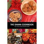 The Ghana Cookbook by Osseo-Asare, Fran; Baeta, Barbara, 9780781813433