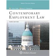 Contemporary Employment Law by Fields, C. Kerry; Cheeseman, Henry R., 9781454873433