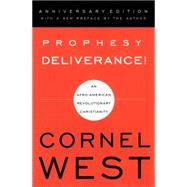 Prophesy Deliverance: An Afro-American Revolutionary Christianity