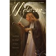 Metatron by Vanden Eynden, Rose, 9780738713434