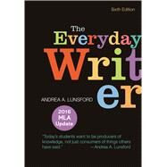 The Everyday Writer with 2016 MLA Update by Lunsford, Andrea A., 9781319083434