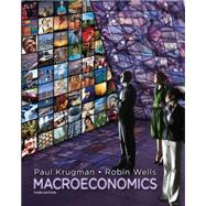 Macroeconomics, Third Edition by Krugman, Paul; Wells, Robin, 9781429283434