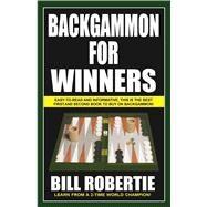 Backgammon for Winners by Robertie, Bill, 9781580423434