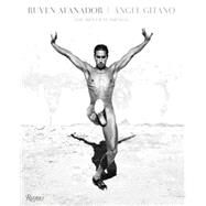 Angel Gitano: the Men of Flamenco by Afanador, Ruven; Keaton, Diane, 9780847843435