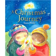 A Christmas Journey by Poole, Susie; Poole, Susie, 9781433683435