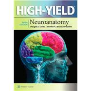 High-Yield™ Neuroanatomy by Gould, Douglas J.; Brueckner-Collins, Jennifer K.; Fix, James D., 9781451193435