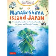 Manabeshima Island Japan by Chavouet, Florent, 9784805313435