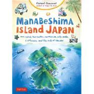 Manabeshima Island Japan by Chavouet, Florent, 9784805313435