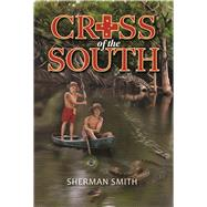 Cross of the South by Smith, Ph.D., Sherman S., 9781942603436