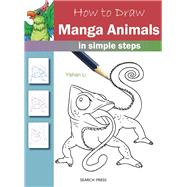 How to Draw Manga Animals in simple steps by Li, Yishan, 9781782213437