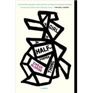 A Girl Is a Half-formed Thing by Mcbride, Eimear, 9781101903438