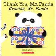 Thank You, Mr. Panda / Gracias, Sr. Panda by Antony, Steve, 9781338233438