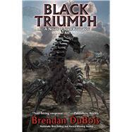 Black Triumph by Dubois, Brendan, 9781481483438