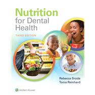 Nutrition for Dental Health A Guide for the Dental Professional by Sroda, Rebecca, 9781496333438