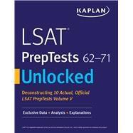 Lsat Preptests 62-71 Unlocked by Kaplan, 9781506223438