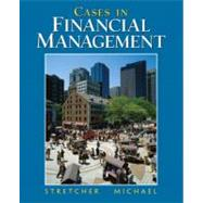 Cases In Financial Management by Stretcher, Robert; Michael, Timothy B., 9780131483439