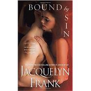 Bound by Sin by FRANK, JACQUELYN, 9780553393439