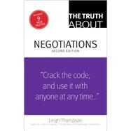 The Truth About Negotiations by Thompson, Leigh, 9780133353440