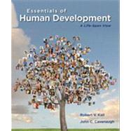 Essentials of Human Development A Life-Span View by Kail, Robert V.; Cavanaugh, John C., 9781133943440