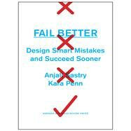 Fail Better by Sastry, Anjali; Penn, Kara, 9781422193440
