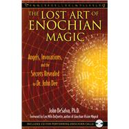 The Lost Art of Enochian Magic by DeSalvo, John, 9781594773440