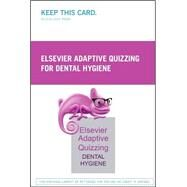 Elsevier Adaptive Quizzing for Dental Hygiene Retail Access Card by Not Available, 9780323353441