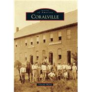 Coralville by Walch, Timothy, 9781467113441