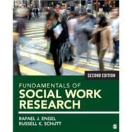 Fundamentals of Social Work Research by Engel, Rafael J.; Schutt, Russell K., 9781483333441