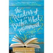 The Readers of Broken Wheel Recommend by Bivald, Katarina; Menzies, Alice, 9781492623441