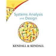 Systems Analysis and Design by Kendall, Kenneth E.; Kendall, Julie E., 9780133023442