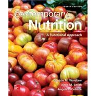 Contemporary Nutrition: A Functional Approach with Connect Plus Access Card by Wardlaw, Gordon; Smith, Anne, 9781259203442