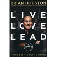 Live Love Lead by Houston, Brian, 9781455533442
