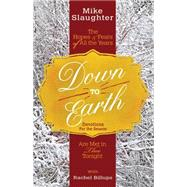 Down to Earth Devotions for the Season by Slaughter, Mike; Billups, Rachel, 9781501823442