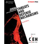 Ethical Hacking and Countermeasures Threats and Defense Mechanisms by EC-Council, 9781305883444