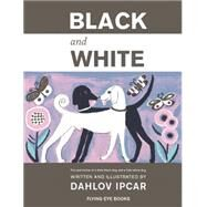 Black and White by Ipcar, Dahlov, 9781909263444