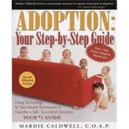 Adoption: Your Step-by-Step Guide by American Carriage House, 9780970573445